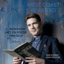C. Buddingh` Wim Huijser  John Schoorl, West Coast revisited