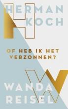 Wanda Reisel Herman Koch, Of heb ik het verzonnen?