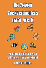 Debbie Heijne , De Zeven Zoekversnellers naar werk