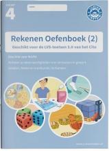 , Rekenen Oefenboek deel 2 groep 4 Geschikt voor de LVS-toetsen van het Cito 3.0 - M4/E4