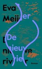 Eva Meijer , De nieuwe rivier