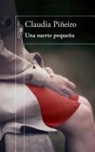 Pin~eiro, Claudia Una suerte pequeña