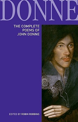 Robin Robbins,The Complete Poems of John Donne