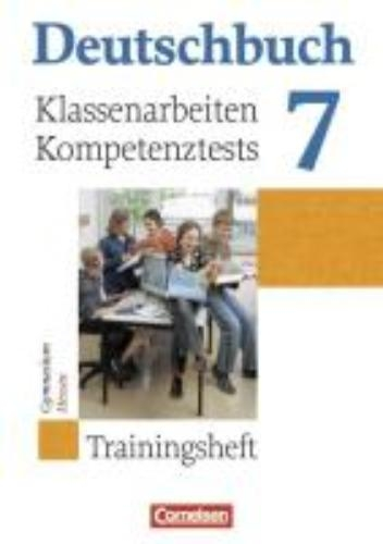 Menzel, Sabine,   Schurf, Bernd,   Wagener, Andrea,Deutschbuch 7. Schuljahr. Klassenarbeiten, Kompetenztests. Hessen