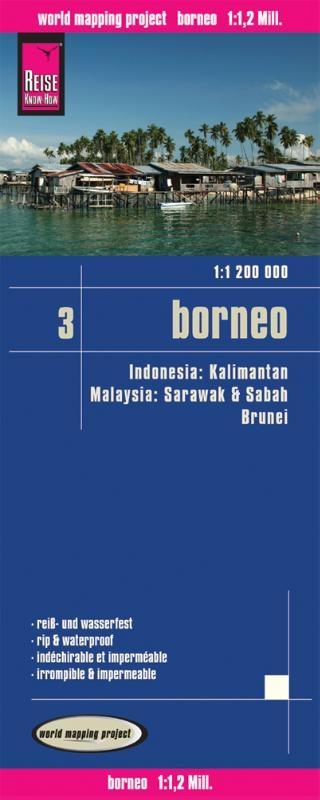 ,Reise Know-How Landkarte Borneo 1 : 1.200.000. Kalimantan, Sabah & Sarawak, Brunei