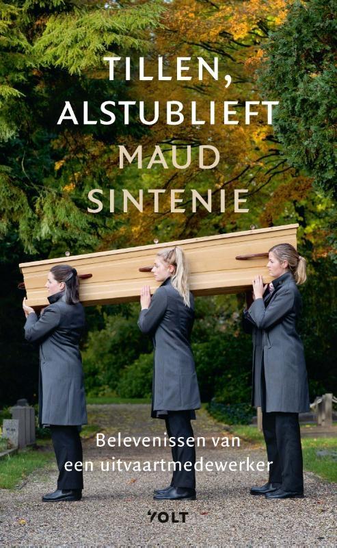 Maud Sintenie,Tillen, alstublieft