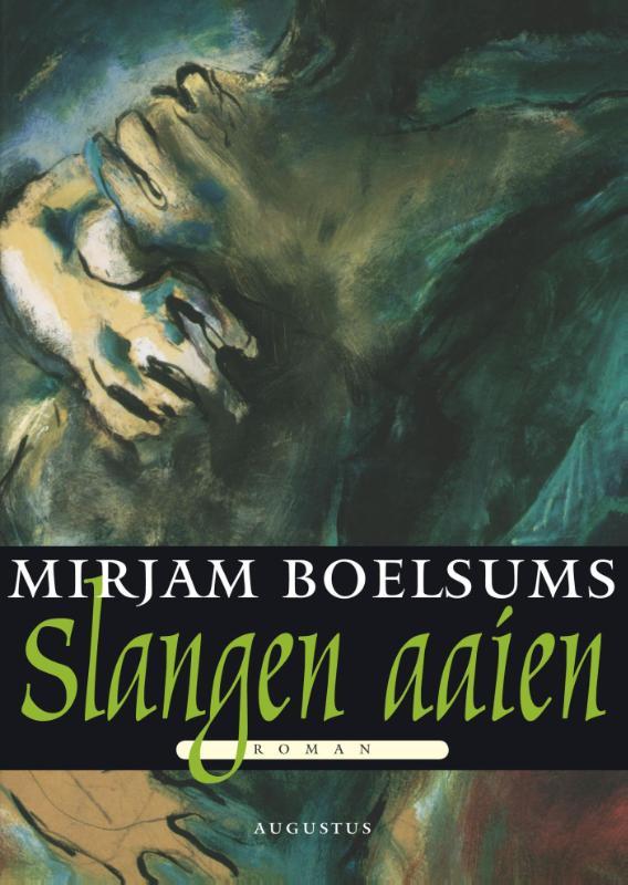 Mirjam Boelsums,Slangen aaien