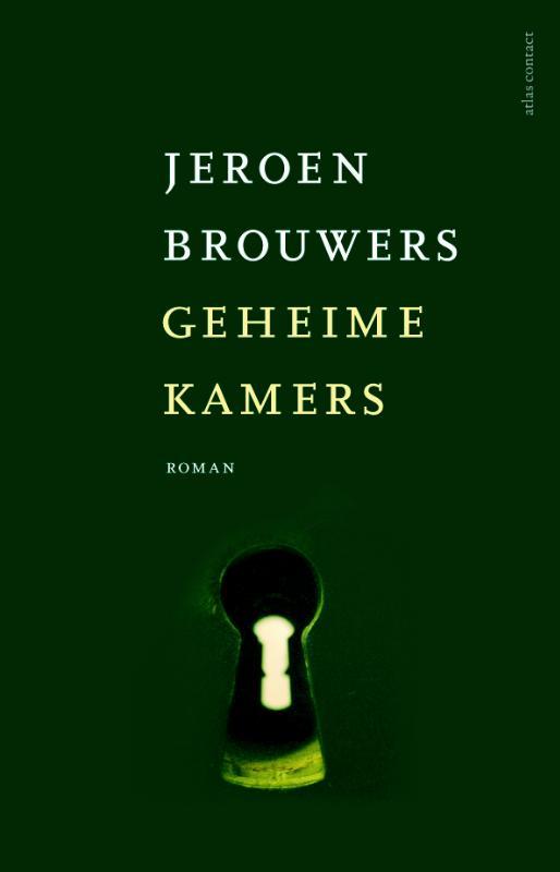 Jeroen Brouwers,Geheime kamers