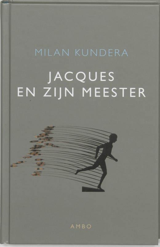 Milan Kundera,Jacques en zijn meester