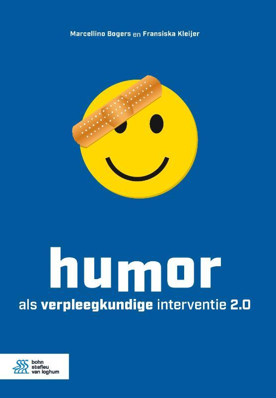 Marcellino Bogers, Fransiska Kleijer,Humor als verpleegkundige interventie 2.0