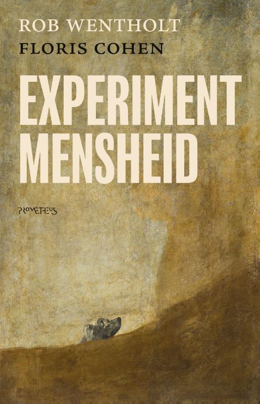 Rob Wentholt, Floris Cohen,Experiment mensheid