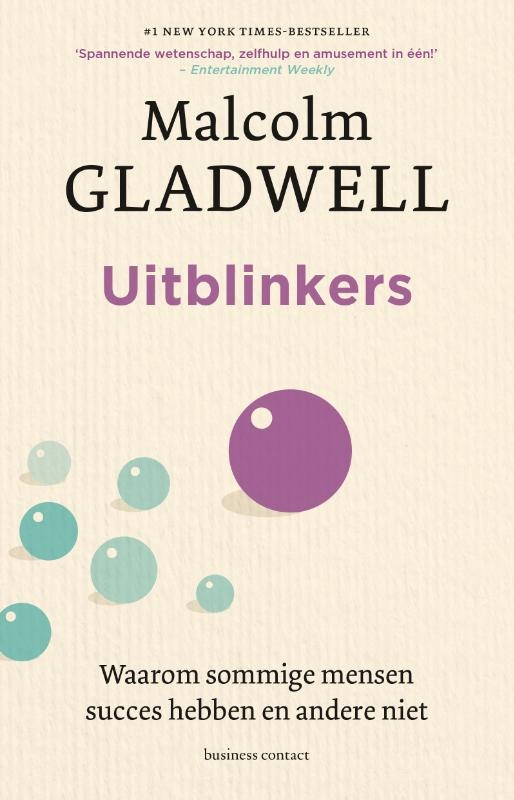 Malcolm Gladwell,Uitblinkers