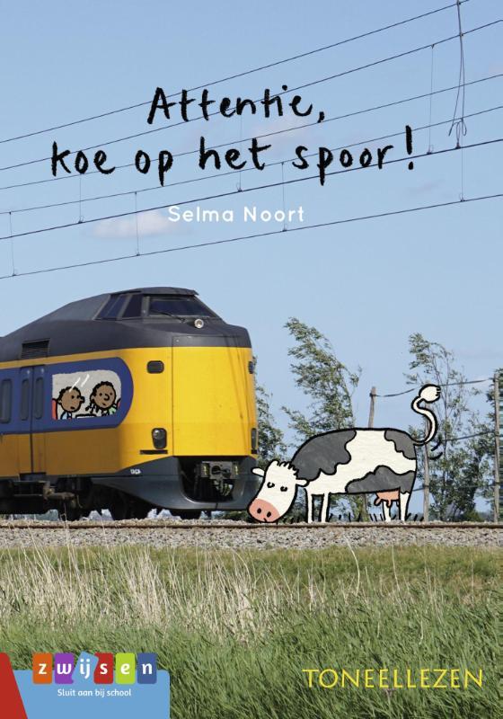 Selma Noort,Attentie, koe op het spoor!