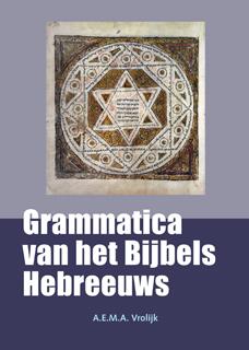 A.E.M.A. Vrolijk,Grammatica van het Bijbels Hebreeuws