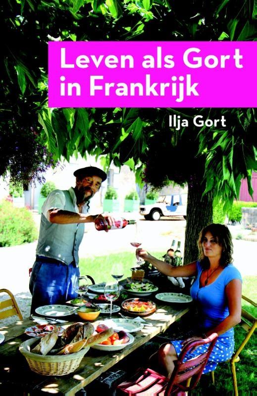 Ilja Gort,Leven als Gort in Frankrijk