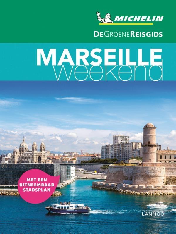 ,De Groene Reisgids Weekend - Marseille