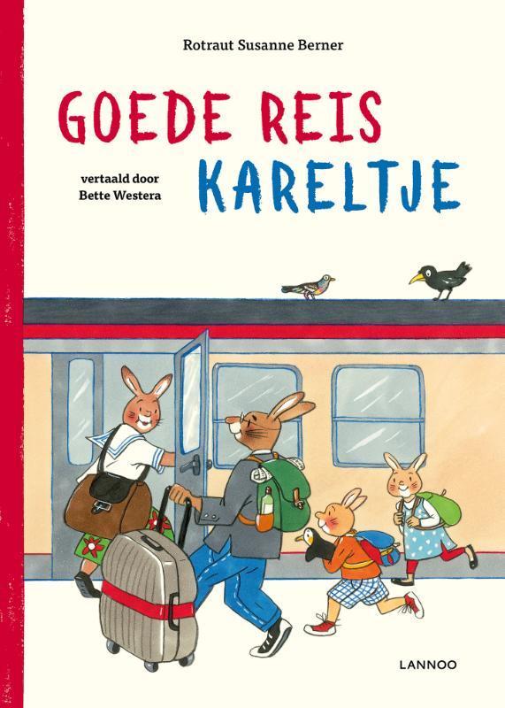 Rotraut Susanne Berner,Goede reis Kareltje