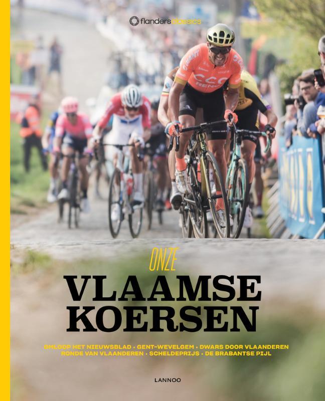 Flanders Classics,Onze Vlaamse koersen