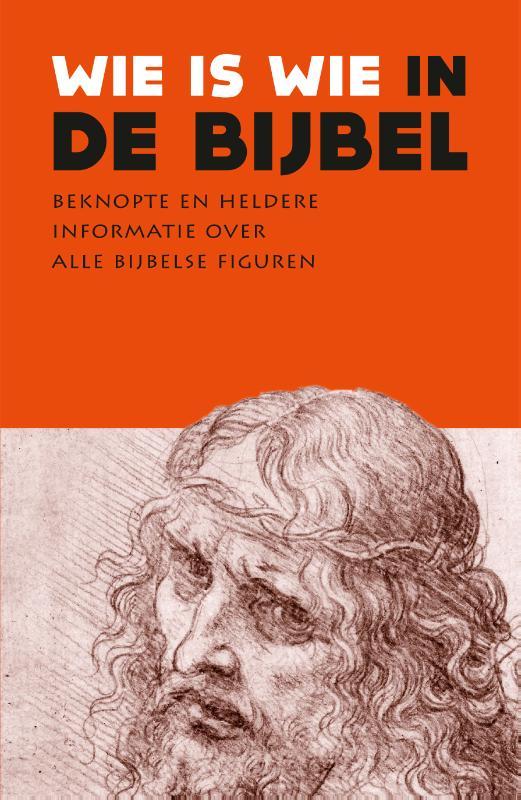 Diverse auteurs,Wie is wie in de Bijbel