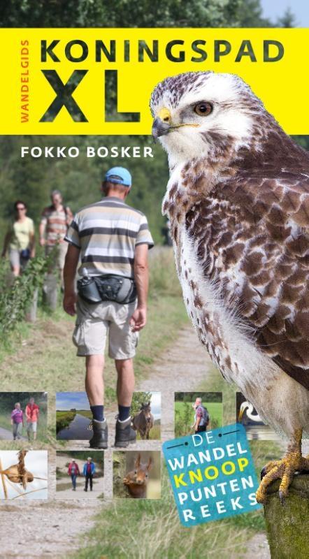 Fokko Bosker,Wandelgids Koningspad XL