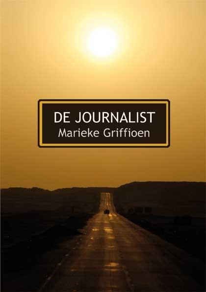 Marieke Griffioen,De journalist