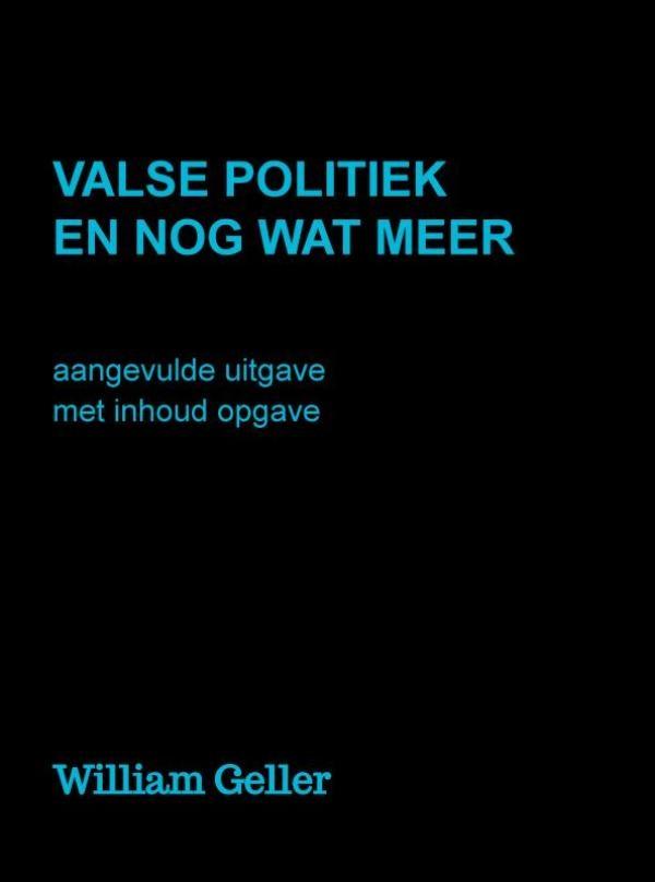 William Geller,Valse Politiek en nog wat meer
