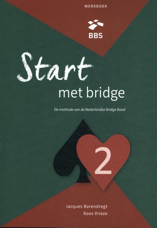 Jacques Barendregt, Koos Vrieze,Start met bridge 2 werkboek