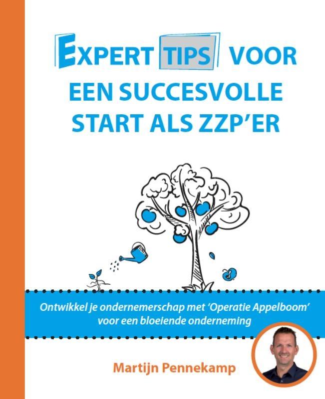 Martijn Pennekamp,Experttips voor een succesvolle start als zzp'er