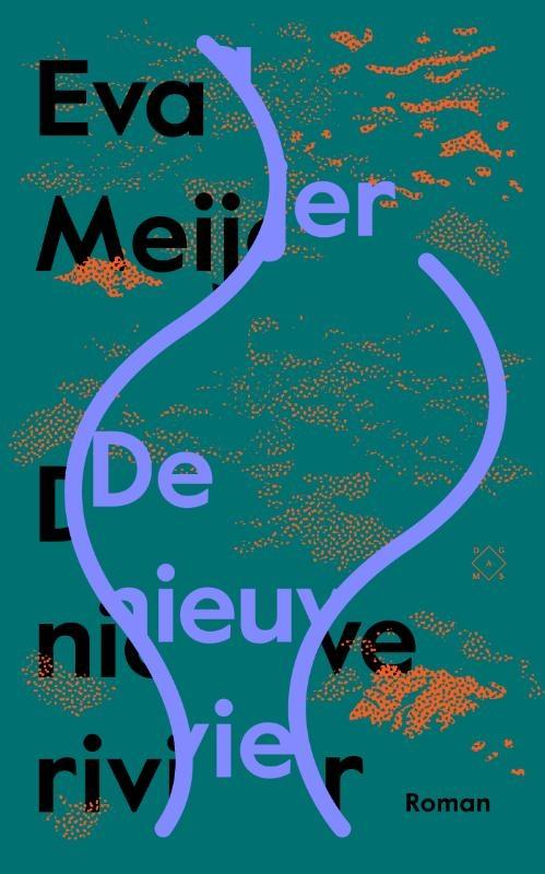 Eva Meijer,De nieuwe rivier
