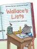 Bottner, Barbara,   Kruglik, Gerald,Wallace`s Lists