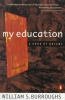 Burroughs, William S.,My Education