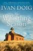 Doig, Ivan,The Whistling Season
