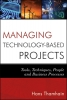 Thamhain, Hans J.,Managing Technology-Based Projects
