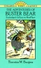 Burgess, Thornton W.,   Cady, Harrison,   Kliros, Thea,The Adventures of Buster Bear