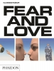 ,<b>Fear and Love</b>