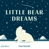 Paul Schmid,Little Bear Dreams