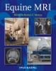 Murray, Rachel C.,Equine MRI