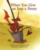 Henry Herz,When You Give an Imp a Penny