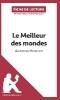 Lepetitlittéraire. Fr,   Leloup, Delphine,Le Meilleur des mondes d`Aldous Huxley (Fiche de lecture)
