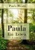 Hiertz, Paula,Paula -Ein Leben