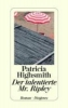 Highsmith, Patricia,Der talentierte Mr. Ripley