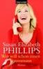 Phillips, Susan Elizabeth,Wer will schon einen Traummann