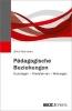Herrmann, Ulrich,P?dagogische Beziehungen