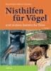 Richarz, Klaus,Nisthilfen für Vögel und andere heimische Tiere