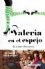 Elisabet Benavent,Valeria en el espejo (Saga Valeria 2)