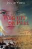 <b>Jacques  Vriens</b>,Weg uit de Peel