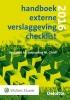 ,<b>Handboek Externe Verslaggeving Checklist 2016</b>