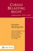 ,<b>Studenteneditie Cursus Belastingrecht Europees belastingrecht 2020-2021</b>