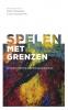 Sigrid  Coenradie, Koen  Holtzapffel,Spelen met grenzen