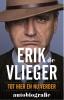 <b>Erik de Vlieger</b>,Erik de Vlieger autobiografie